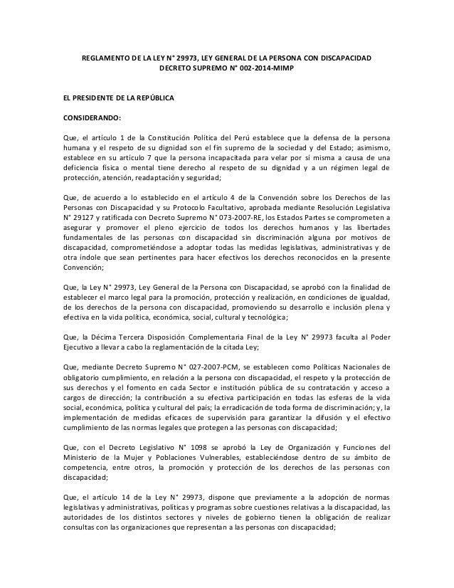 REGLAMENTO DE LA LEY N° 29973, LEY GENERAL DE LA PERSONA CON DISCAPACIDAD DECRETO SUPREMO N° 002-2014-MIMP EL PRESIDENTE D...