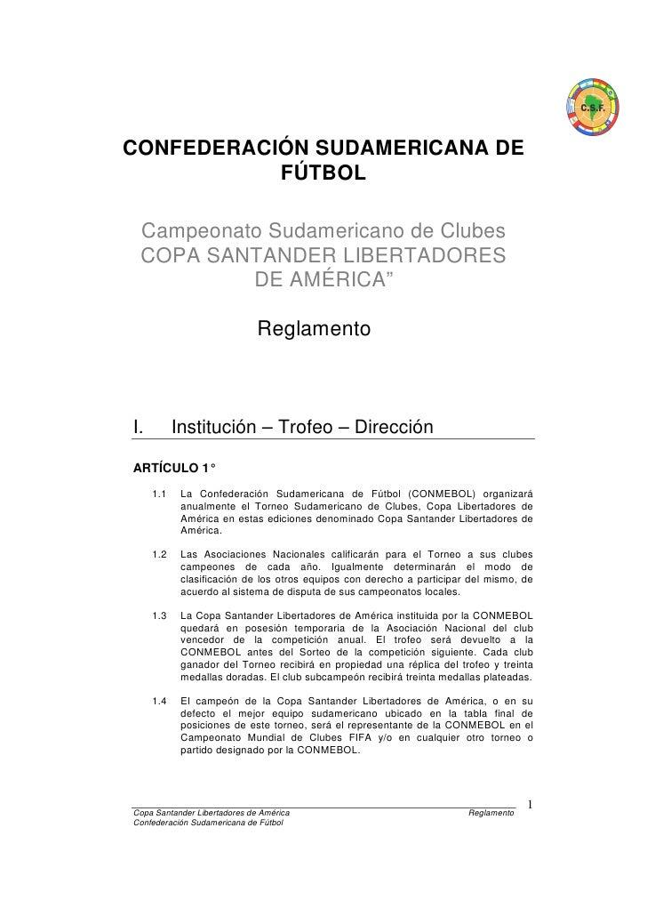 CONFEDERACIÓN SUDAMERICANA DE           FÚTBOL Campeonato Sudamericano de Clubes COPA SANTANDER LIBERTADORES          DE A...