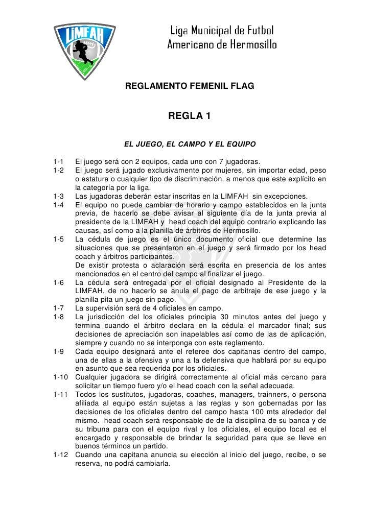 REGLAMENTO FEMENIL FLAG                                  REGLA 1                    EL JUEGO, EL CAMPO Y EL EQUIPO1-1  El ...