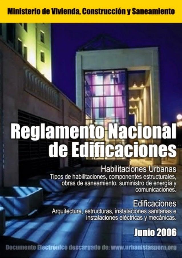 320472  R  EP  UB  LICA DEL P E  R  U  El Peruano Jueves 8 de junio de 2006  NORMAS LEGALES  REGLAMENTO NACIONAL DE EDIFIC...