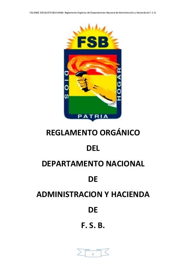 FALANGE SOCIALISTA BOLIVIANA: Reglamento Orgánico del Departamento Nacional de Administración y Hacienda de F. S. B. 1 REG...