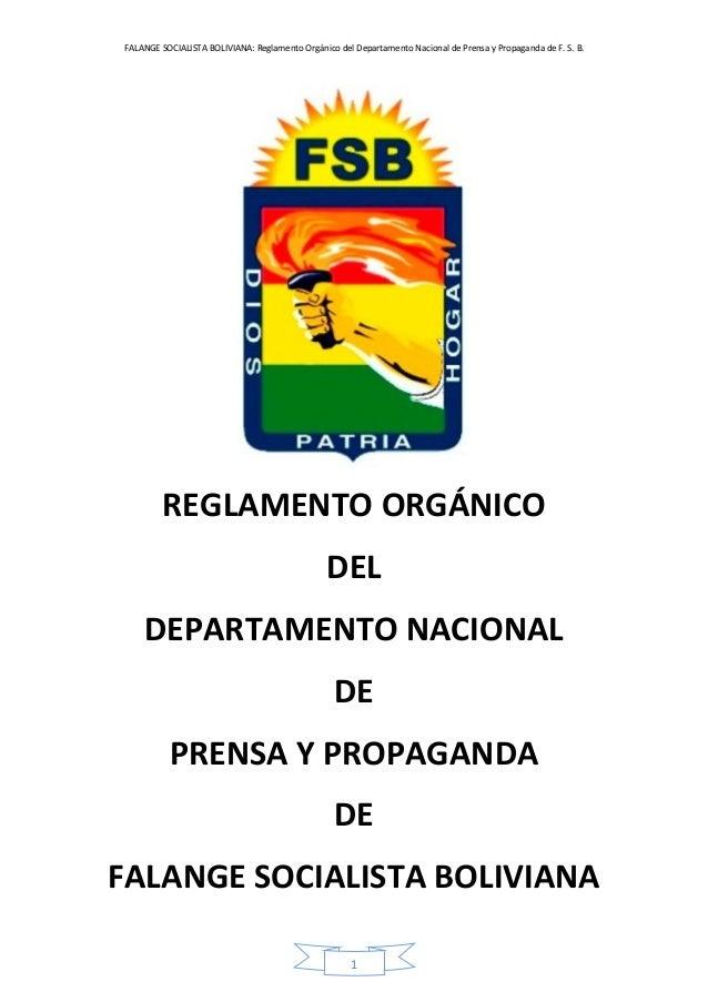 FALANGE SOCIALISTA BOLIVIANA: Reglamento Orgánico del Departamento Nacional de Prensa y Propaganda de F. S. B. 1 REGLAMENT...