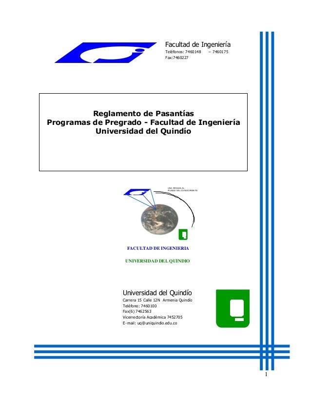 Facultad de Ingeniería Teléfonos: 7460148 Fax:7460227  – 7460175  Reglamento de Pasantías Programas de Pregrado - Facultad...