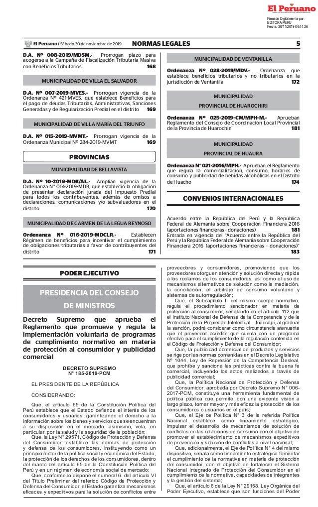 5NORMAS LEGALESSábado 30 de noviembre de 2019El Peruano / D.A. Nº 008-2019/MDSM.- Prorrogan plazo para acogerse a la Campa...