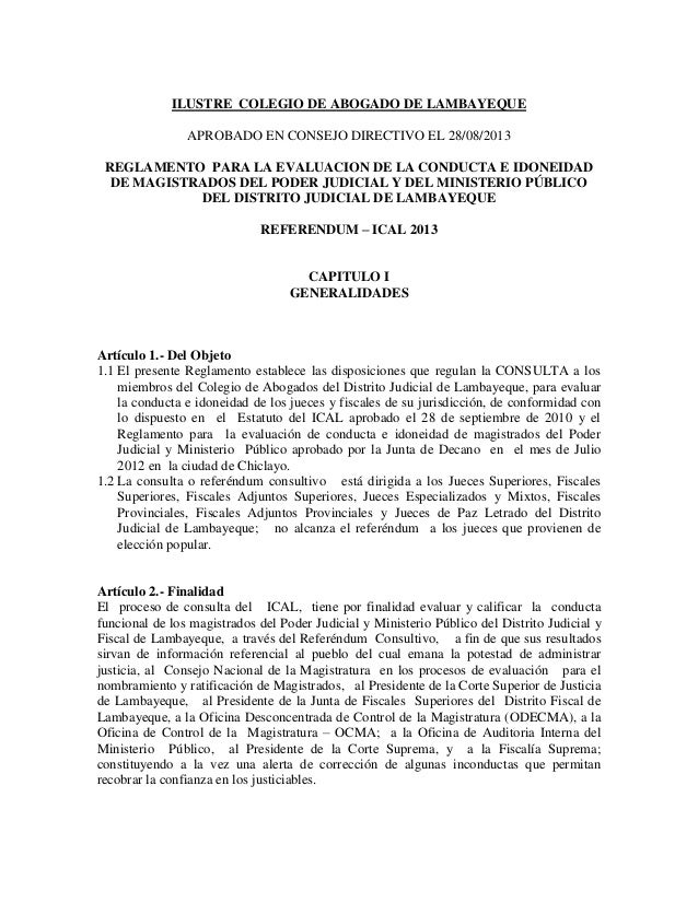 ILUSTRE COLEGIO DE ABOGADO DE LAMBAYEQUE APROBADO EN CONSEJO DIRECTIVO EL 28/08/2013 REGLAMENTO PARA LA EVALUACION DE LA C...