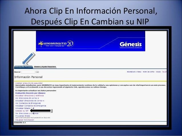 Ahora Clip En Información Personal, Después Clip En Cambian su NIP