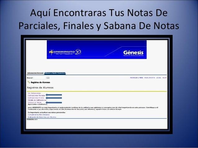 Aquí Encontraras Tus Notas DeParciales, Finales y Sabana De Notas