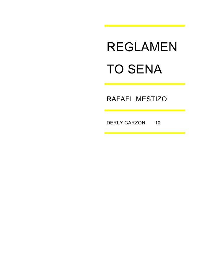 REGLAMEN TO SENA  RAFAEL MESTIZO   DERLY GARZON   10