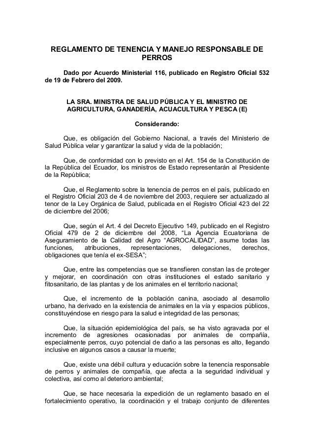REGLAMENTO DE TENENCIA Y MANEJO RESPONSABLE DE                     PERROS      Dado por Acuerdo Ministerial 116, publicado...