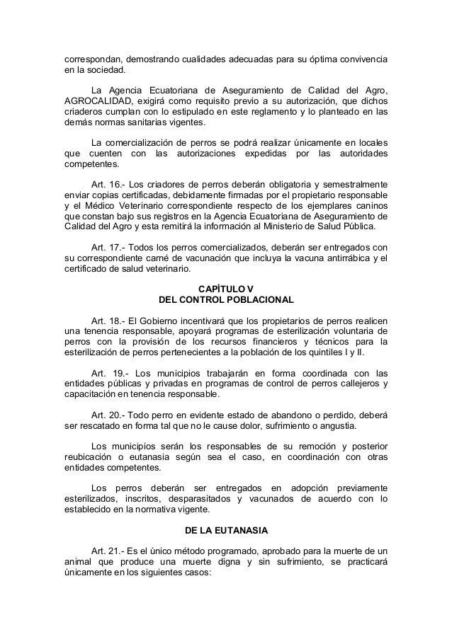 correspondan, demostrando cualidades adecuadas para su óptima convivenciaen la sociedad.       La Agencia Ecuatoriana de A...