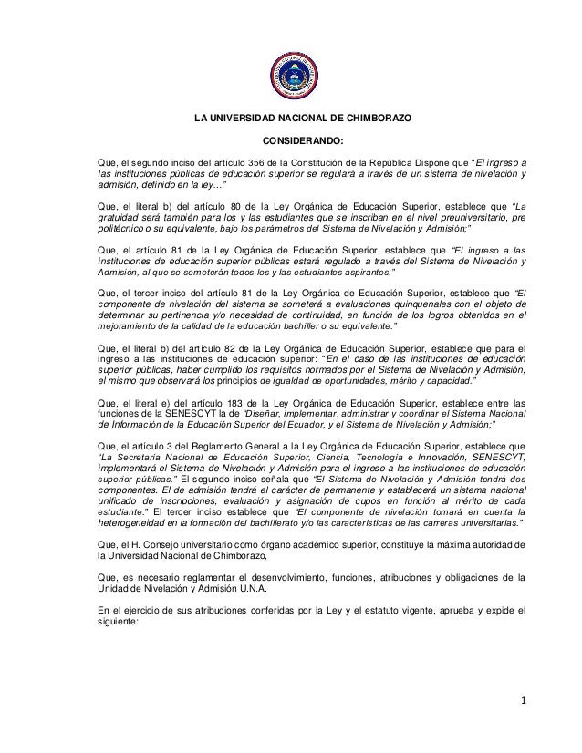 1 LA UNIVERSIDAD NACIONAL DE CHIMBORAZO CONSIDERANDO: Que, el segundo inciso del artículo 356 de la Constitución de la Rep...