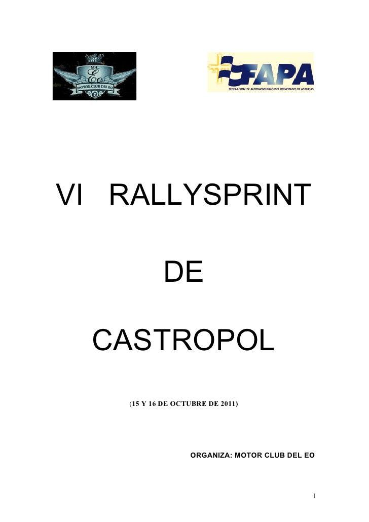 VI RALLYSPRINT            DE CASTROPOL    (15 Y 16 DE OCTUBRE DE 2011)                   ORGANIZA: MOTOR CLUB DEL EO      ...