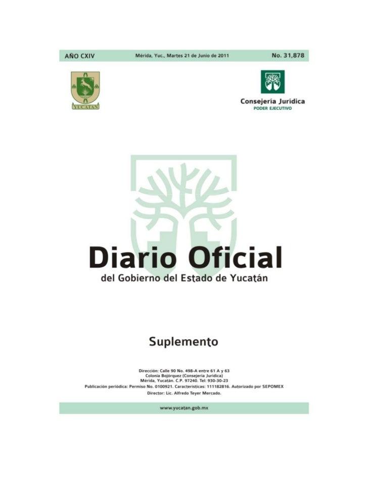 PÁGINA 2                                            DIARIO OFICIAL                MÉRIDA, YUC., MARTES 21 DE JUNIO DE 2011...