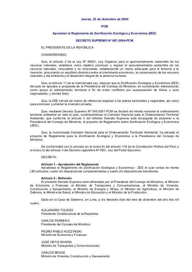 Jueves, 23 de diciembre de 2004 PCM Aprueban el Reglamento de Zonificación Ecológica y Económica (ZEE) DECRETO SUPREMO Nº ...