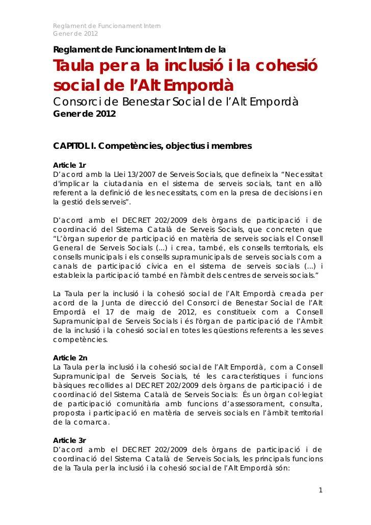 Reglament de Funcionament InternGener de 2012Reglament de Funcionament Intern de laTaula per a la inclusió i la cohesiósoc...