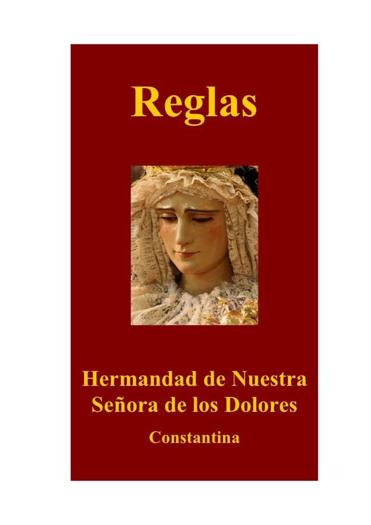 Reglas     Hermandad de Nuestra  Señora de los Dolores       Constantina