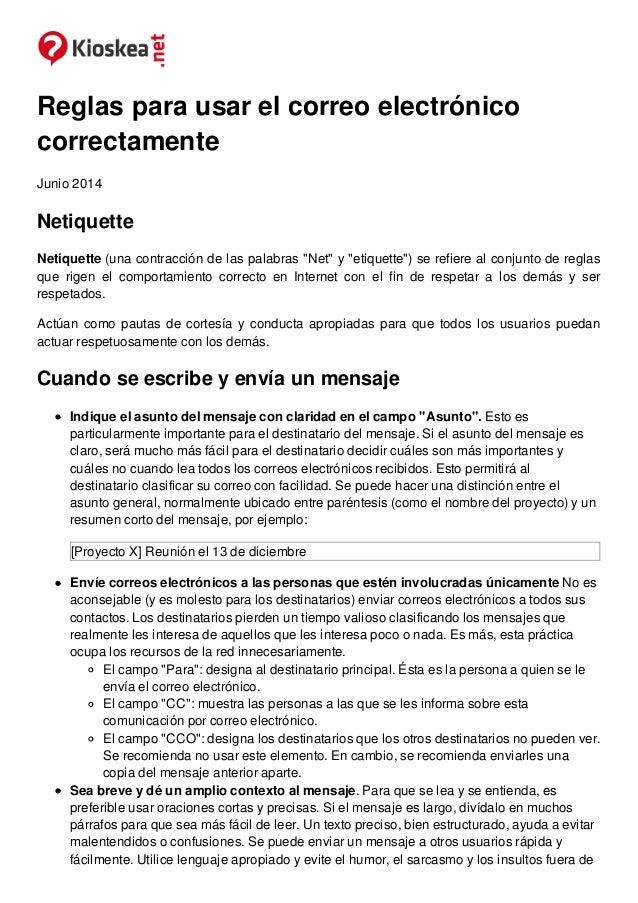 """Reglas para usar el correo electrónico correctamente Junio 2014 Netiquette Netiquette (una contracción de las palabras """"Ne..."""