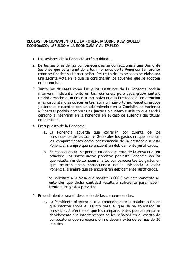 REGLAS FUNCIONAMIENTO DE LA PONENCIA SOBRE DESARROLLOECONÓMICO: IMPULSO A LA ECONOMÍA Y AL EMPLEO  1. Las sesiones de la P...