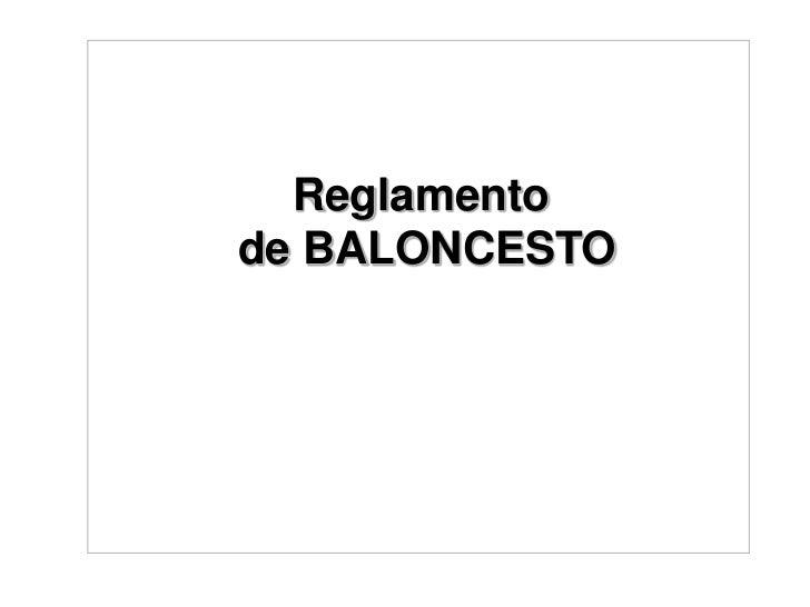 Reglamento<br /> de BALONCESTO<br />