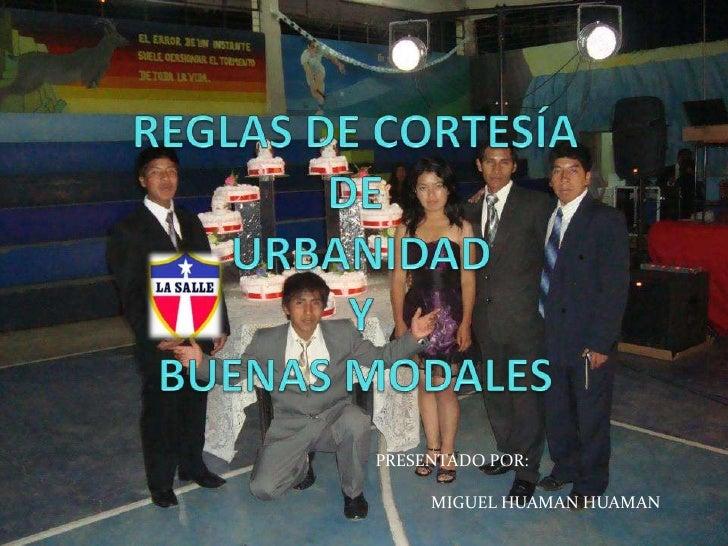 PRESENTADO POR:     MIGUEL HUAMAN HUAMAN