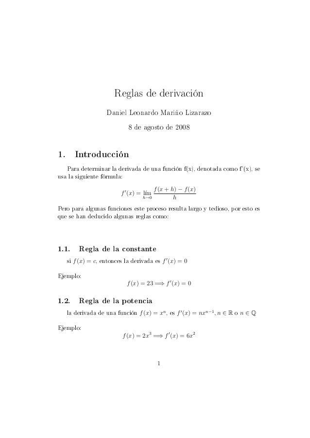 Reglas de derivación                         Daniel Leonardo Mariño Lizarazo                                 8 de agosto d...