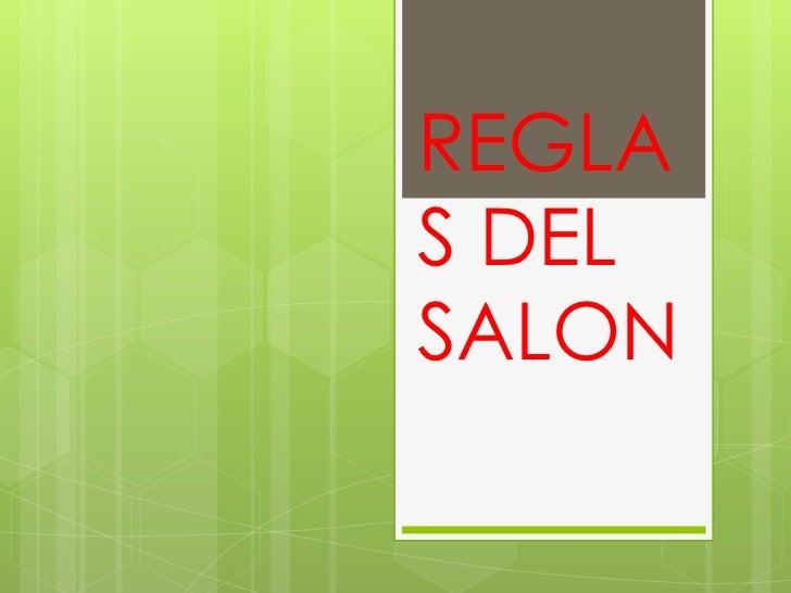 REGLAS DELSALON