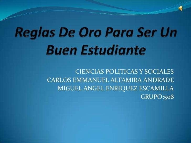 CIENCIAS POLITICAS Y SOCIALESCARLOS EMMANUEL ALTAMIRA ANDRADE   MIGUEL ANGEL ENRIQUEZ ESCAMILLA                           ...