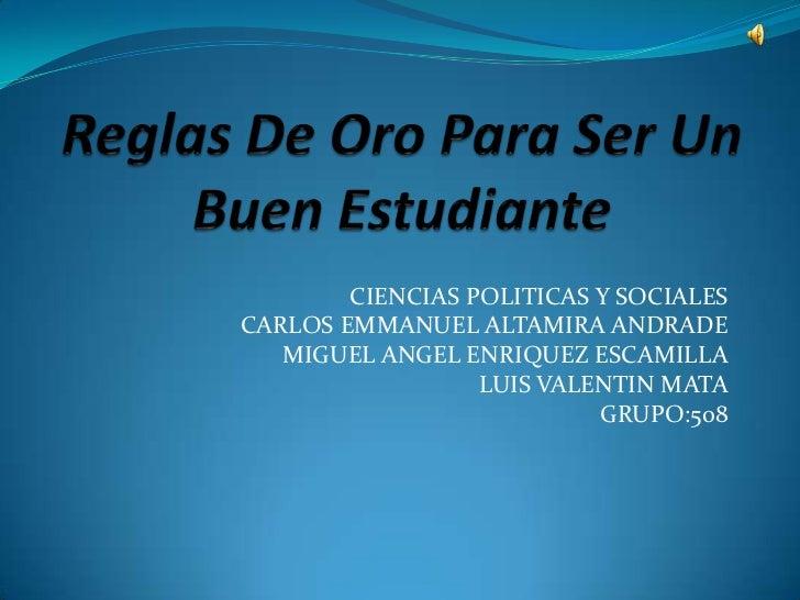 CIENCIAS POLITICAS Y SOCIALESCARLOS EMMANUEL ALTAMIRA ANDRADE   MIGUEL ANGEL ENRIQUEZ ESCAMILLA                  LUIS VALE...
