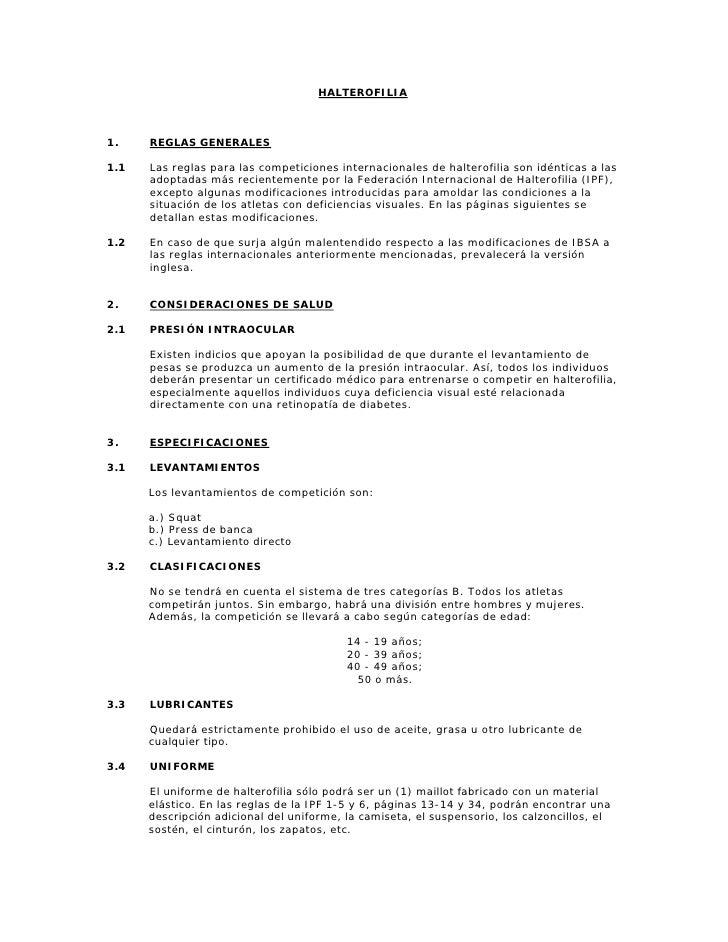 HALTEROFILIA    1.    REGLAS GENERALES  1.1   Las reglas para las competiciones internacionales de halterofilia son idénti...