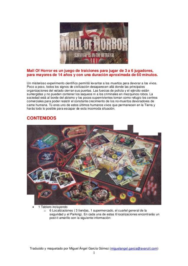 Mall Of Horror es un juego de traiciones para jugar de 3 a 6 jugadores,para mayores de 14 años y con una duración aproxima...