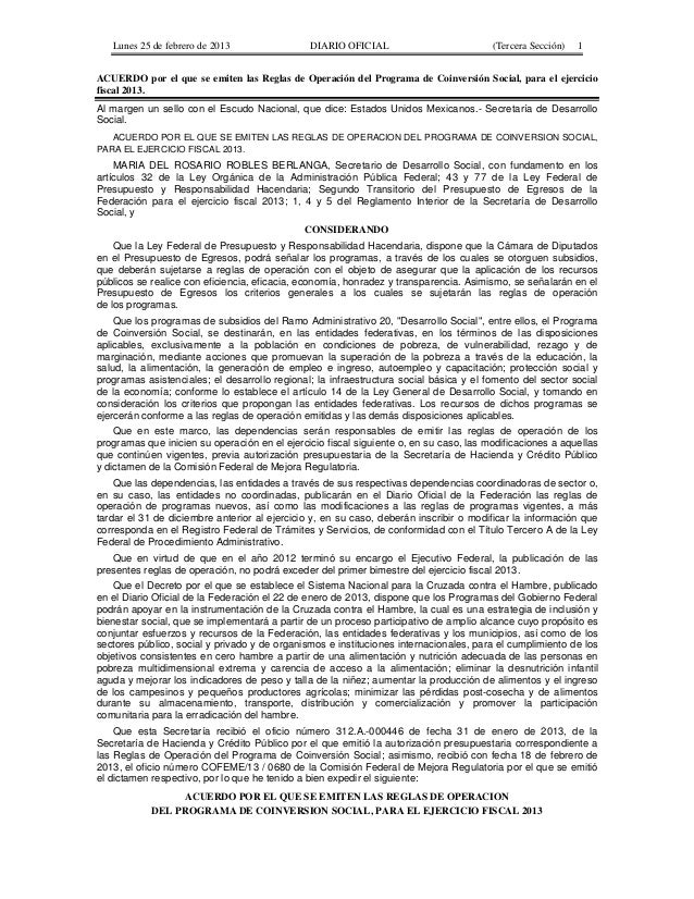 Lunes 25 de febrero de 2013  DIARIO OFICIAL  (Tercera Sección)  1  ACUERDO por el que se emiten las Reglas de Operación de...