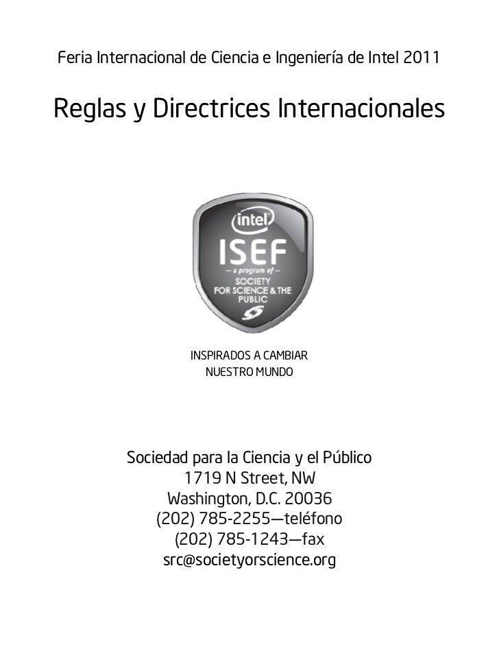 Feria Internacional de Ciencia e Ingeniería de Intel 2011Reglas y Directrices Internacionales                   INSPIRADOS...