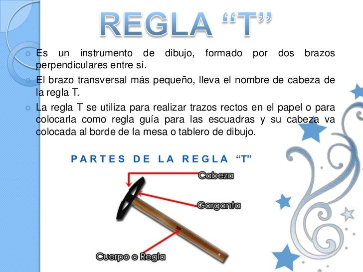 Regla T