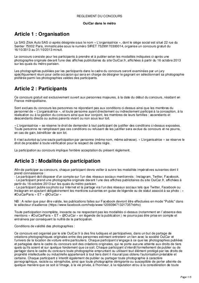 REGLEMENT DU CONCOURS OuiCar dans le métro  Article 1 : Organisation La SAS Zilok Auto SAS ci-après désignée sous le nom «...