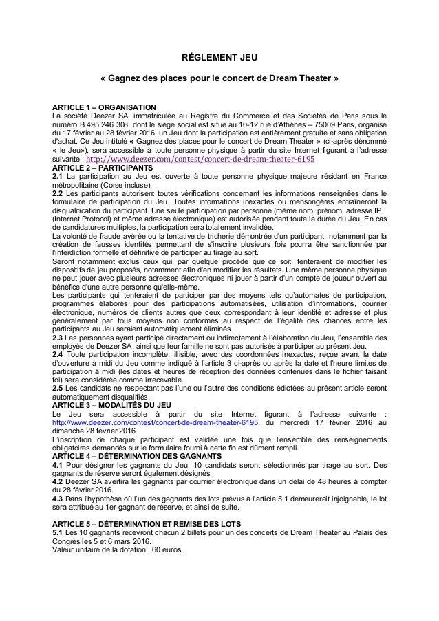 RÉGLEMENT JEU « Gagnez des places pour le concert de Dream Theater » ARTICLE 1 – ORGANISATION La société Deezer SA, immatr...