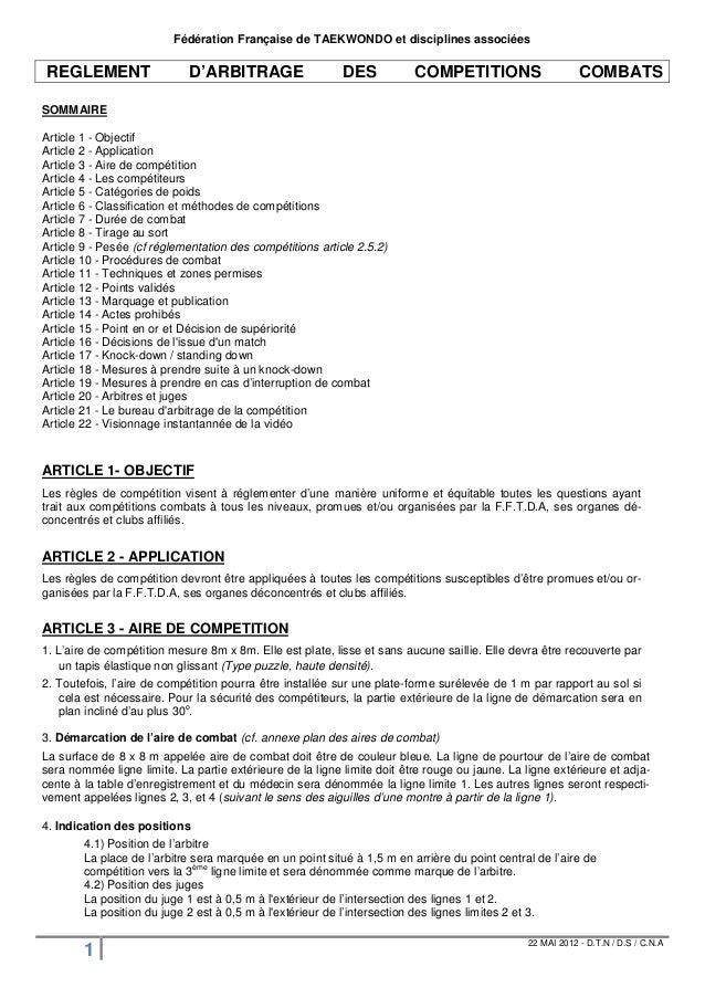 Fédération Française de TAEKWONDO et disciplines associées  REGLEMENT D'ARBITRAGE DES COMPETITIONS COMBATS  SOMMAIRE  Arti...