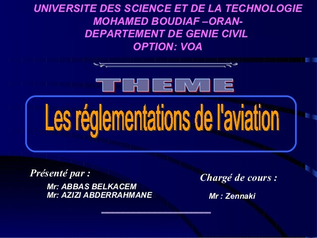 UNIVERSITE DES SCIENCE ET DE LA TECHNOLOGIE MOHAMED BOUDIAF –ORANDEPARTEMENT DE GENIE CIVIL OPTION: VOA  Présenté par : Mr...