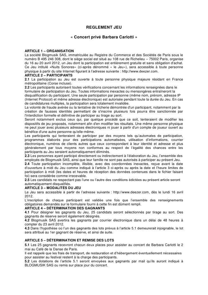 REGLEMENT JEU                              « Concert privé Barbara Carlotti »ARTICLE 1 – ORGANISATIONLa société Blogmusik ...