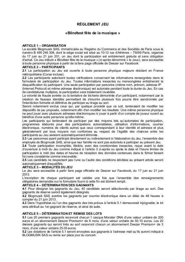RÉGLEMENT JEU«Blindtest fête de la musique »ARTICLE 1 – ORGANISATIONLa société Blogmusik SAS, immatriculée au Registre du ...