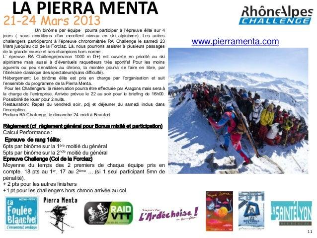 LA PIERRA MENTA21-24 Mars 2013                   Un binôme par équipe pourra participer à l'épreuve élite sur 4jours ( sou...