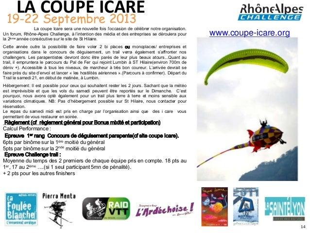 LA COUPE ICARE 19-22 Septembre 2013                La coupe Icare sera une nouvelle fois l'occasion de célébrer notre orga...