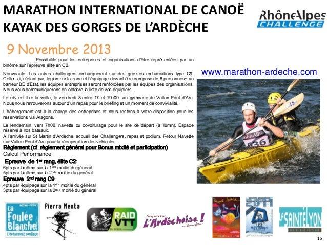 MARATHON INTERNATIONAL DE CANOËKAYAK DES GORGES DE L'ARDÈCHE 9 Novembre 2013                Possibilité pour les entrepris...
