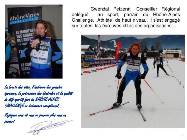 Gwendal Peizerat, Conseiller Régional                                                  délégué      au sport, parrain du R...