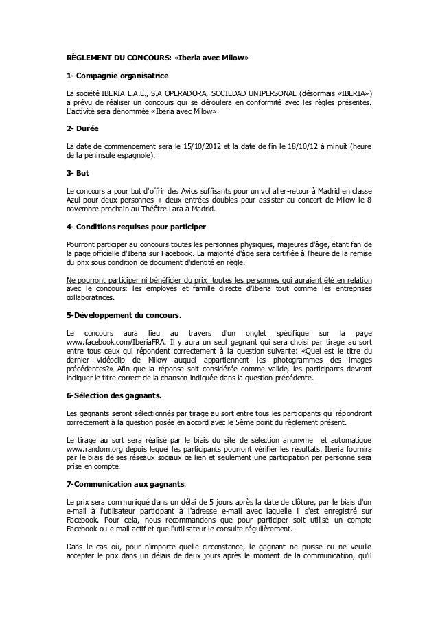 RÈGLEMENT DU CONCOURS: «Iberia avec Milow»1- Compagnie organisatriceLa société IBERIA L.A.E., S.A OPERADORA, SOCIEDAD UNIP...