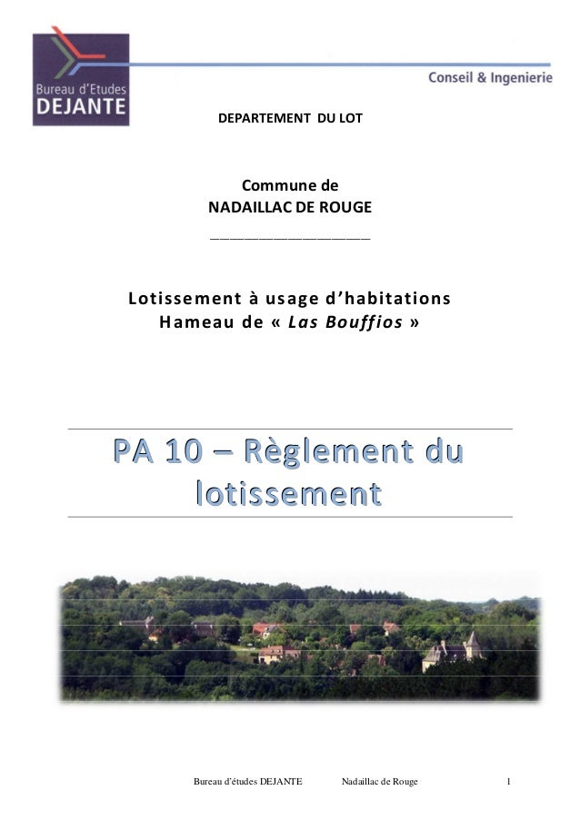 Bureau d'études DEJANTE Nadaillac de Rouge 1 DEPARTEMENT DU LOT Commune de NADAILLAC DE ROUGE ____________________________...