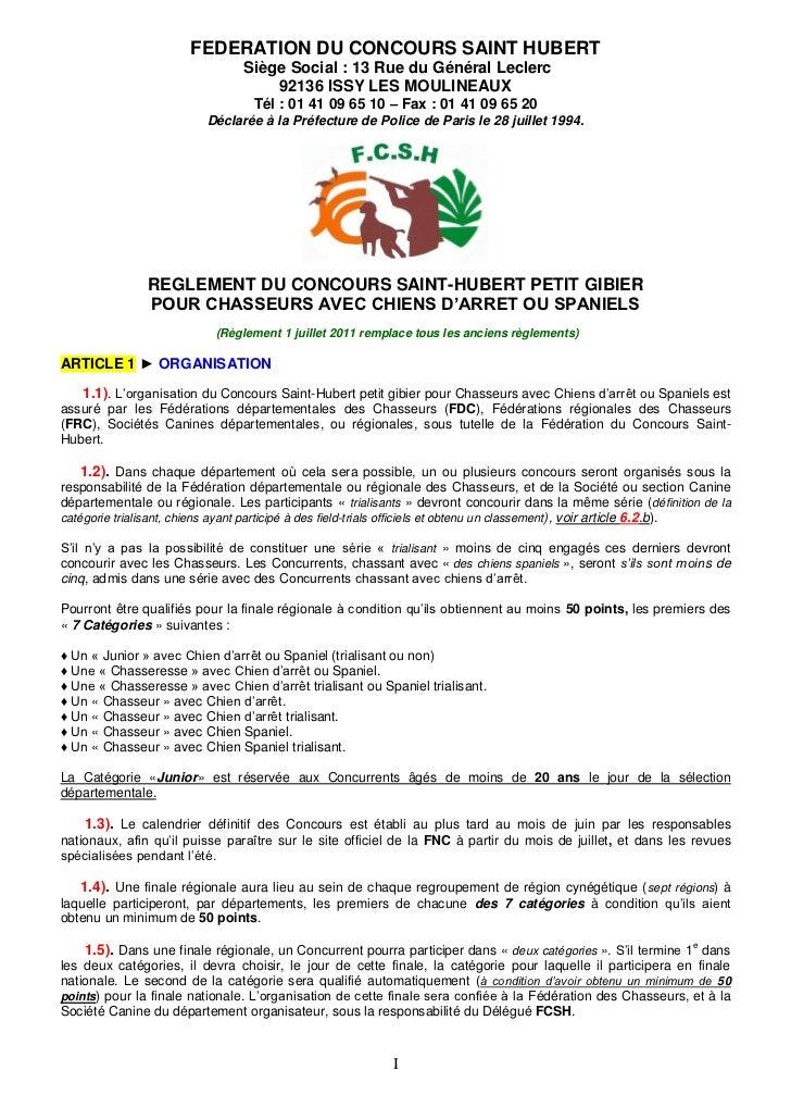 FEDERATION DU CONCOURS SAINT HUBERT                                Siège Social : 13 Rue du Général Leclerc               ...