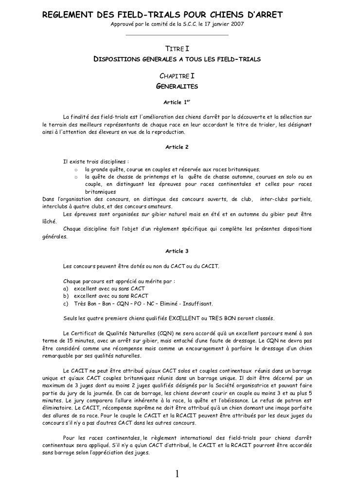 REGLEMENT DES FIELD-TRIALS POUR CHIENS D''ARRET                             Approuvé par le comité de la S.C.C. le 17 janv...