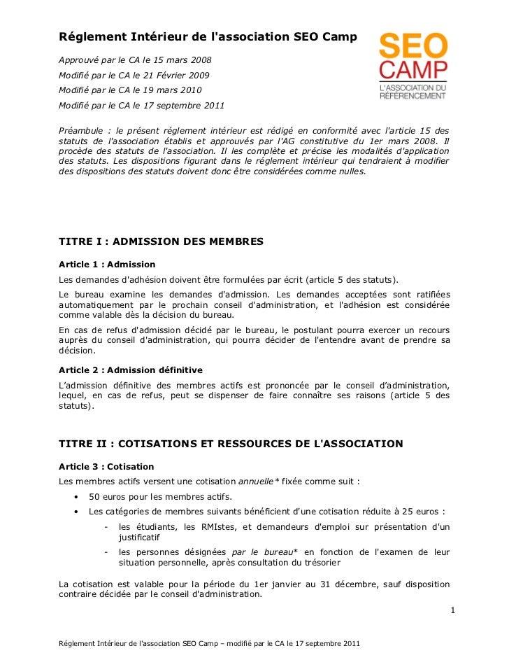 Réglement Intérieur de lassociation SEO CampApprouvé par le CA le 15 mars 2008Modifié par le CA le 21 Février 2009Modifié ...
