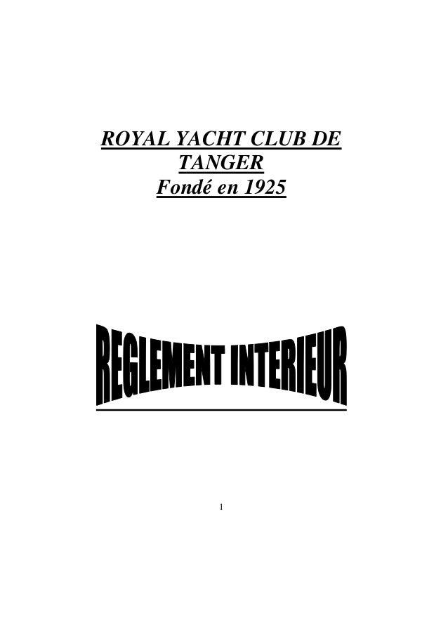 1  ROYAL YACHT CLUB DE TANGER Fondé en 1925