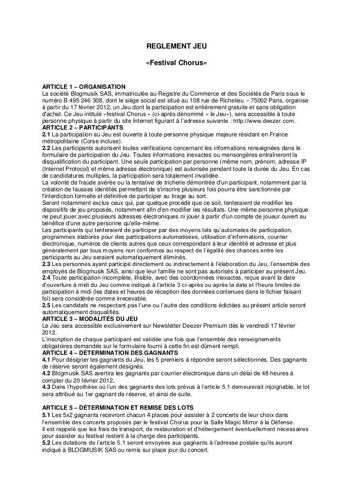 REGLEMENT JEU                                        «Festival Chorus»ARTICLE 1 – ORGANISATIONLa société Blogmusik SAS, im...